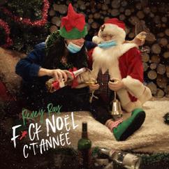 Reney Ray: Fuck Noël c't'année