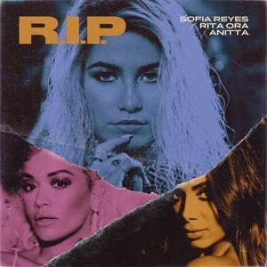 Sofía Reyes: R.I.P. (feat. Rita Ora & Anitta)