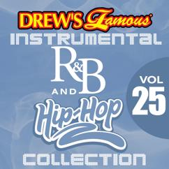 The Hit Crew: Drew's Famous Instrumental R&B And Hip-Hop Collection (Vol. 25)