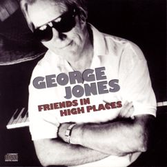 George Jones: Friends In High Places