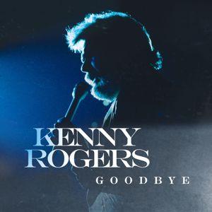Kenny Rogers: Goodbye