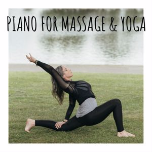 Various Artists: Piano for Massage & Yoga