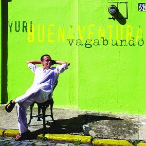 Yuri Buenaventura: Vagabundo
