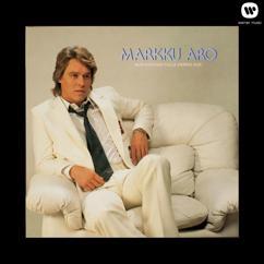 Markku Aro: Mun suothan tulla vierees sun