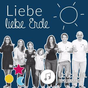 la-le-luna-Familienband: Liebe, Liebe Erde
