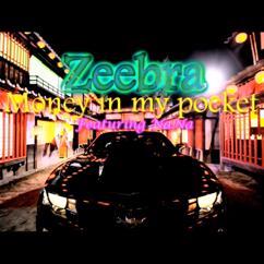 Zeebra feat.Nana: Money In My Pocke