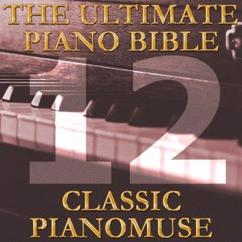 Pianomuse: The Ultimate Piano Bible - Classic 12 of 45