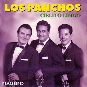 Los Panchos: Cielito Lindo (Remastered)