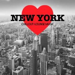 Various Artists: New York Chillout Lounge Music - 200 Songs