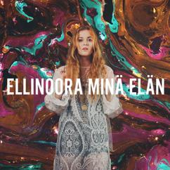 Ellinoora: Minä elän