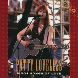 Patty Loveless: Sings Songs Of Love