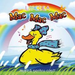 Lucica: Mac Mac Mac