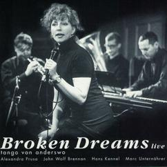 John Wolf Brennan: Broken Dreams - Tango von anderswo (Live)