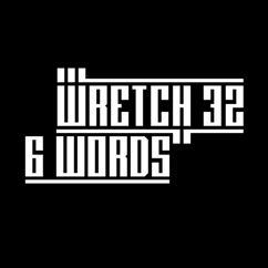 Wretch 32: 6 Words (Remixes)