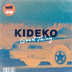 Kideko: Good Thing