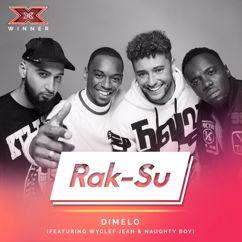 Rak-Su feat. Wyclef Jean & Naughty Boy: Dimelo (X Factor Recording)