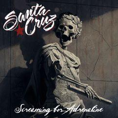 Santa Cruz: Screaming For Adrenaline