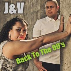 J & V: Back to the 90's