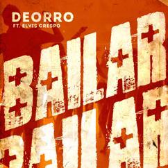 Deorro feat. Elvis Crespo: Bailar