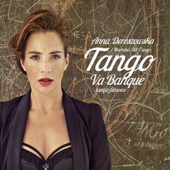 Anna Dereszowska, Machina Del Tango: Golden Eye