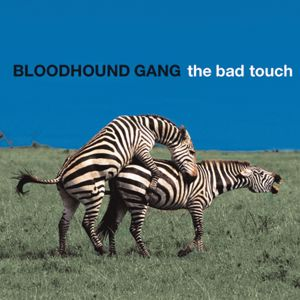 Bloodhound Gang: The Bad Touch (Bully Remix Version)