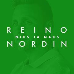 Reino Nordin: Niks ja naks (Vain elämää kausi 11)
