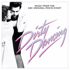 Eri esittäjiä: Dirty Dancing (Original Television Soundtrack)