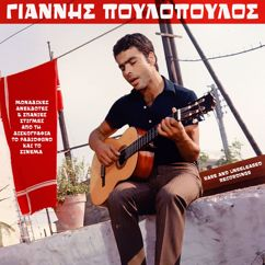 Giannis Poulopoulos: Rare and Unreleased Recordings from Discography, Radio & Cinema