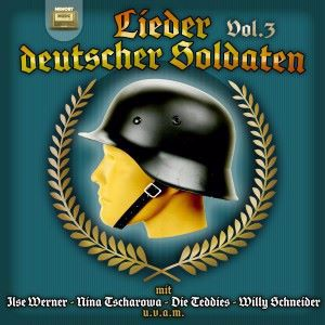 Various Artists: Lieder der deutscher Soldaten, Vol. 3