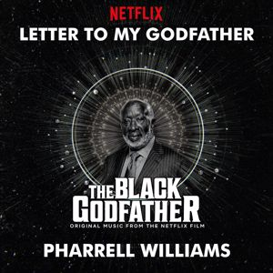 Pharrell Williams: Letter To My Godfather