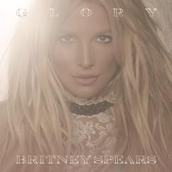 Britney Spears: Glory (Deluxe Version)