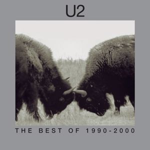 U2: The Best Of 1990-2000 & B-Sides