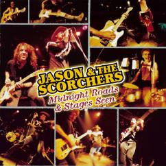 Jason & The Scorchers: Midnight Roads & Stages Seen (Live at The Exit/In, Nashville, TN / 1997)
