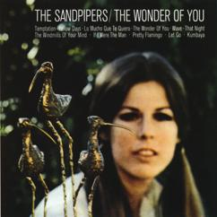 The Sandpipers: The Wonder Of You