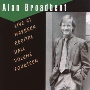 Alan Broadbent: The Maybeck Recital Series, Vol. 14