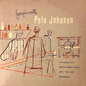 Pete Johnson: Jumpin' With Pete Johnson