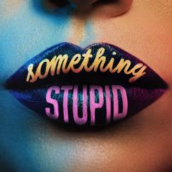 Jonas Blue, AWA: Something Stupid
