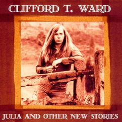 Clifford T. Ward: Julia & Other Stories