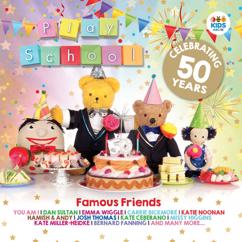 Play School: Famous Friends: Celebrating 50 Years Of Play School