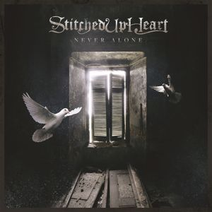 Stitched Up Heart: Never Alone
