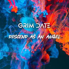 Grim Date: Descend as an Angel