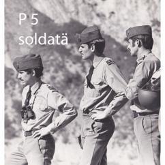 P5: Soldatä