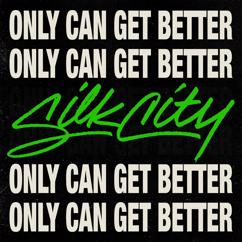 Silk City feat. Diplo, Mark Ronson and Daniel Merriweather: Only Can Get Better