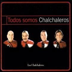 Los Chalchaleros: Todos Somos Chalchaleros