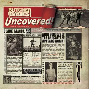 Butcher Babies: Uncovered