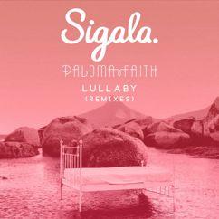 Sigala & Paloma Faith: Lullaby (Remixes)