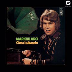 Markku Aro: Oma kultasein