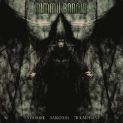 DIMMU BORGIR: Enthrone Darkness Triumphant (Reloaded)