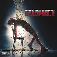 Various Artists: Deadpool 2 (Original Motion Picture Soundtrack)