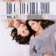 Various Artists: Nice to Chill You, Vol. 6